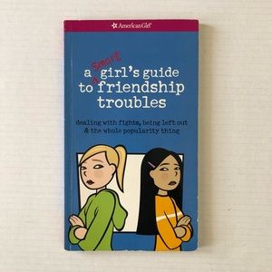 American Girl A Smart Girl's Guide To Friendship